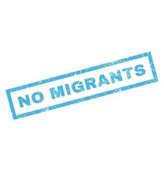 No Migrants Rubber Stamp vector