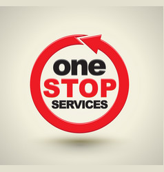 One stop services with red arrow circle vector