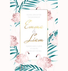 Wedding invite flamingo rose flower palm leaves vector