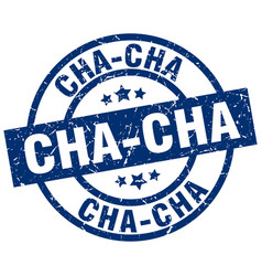 Cha-cha blue round grunge stamp vector