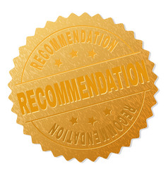 Gold recommendation medal stamp vector