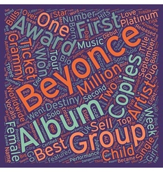 Music Artist Beyonce Bio text background wordcloud vector image