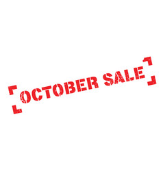 October sale rubber stamp vector
