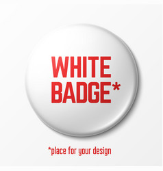 blank white badge with place for your design vector image vector image