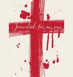 Christ died for our sins vector