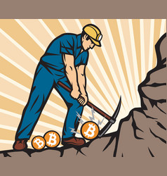 Coal miner with pick axe mining bitcoin coins vector