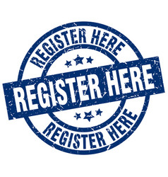 register here blue round grunge stamp vector image