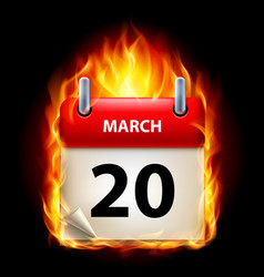 twentieth march in calendar burning icon on black vector image