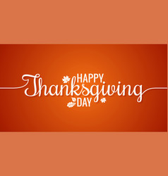 thanksgiving line vintage lettering background vector image vector image