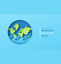 world water day paper cut earth card with sea wave vector image