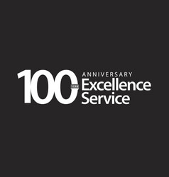 100 year anniversary excellence service template vector