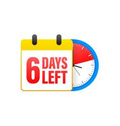 6 days left calendar clock icon symbol vector