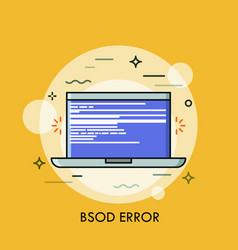 blue screen of death displayed on laptop concept vector image