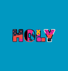 holy concept word art vector image