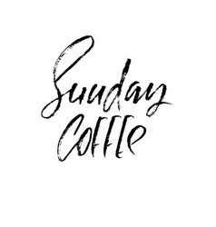 sunday coffee modern dry brush lettering coffee vector image