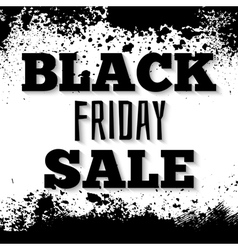 Black friday announcement on grunge ink splattered vector image vector image