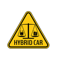 Hybrid car caution sticker save energy automobile vector