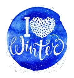 I love winter text element lettering on watercolor vector