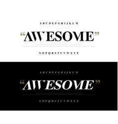 Elegant awesome alphabet letters font set classic vector