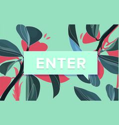 enter trendy box with text now and drawing of vector image