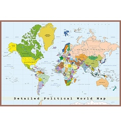 Detailed political world map with capitals vector image vector image