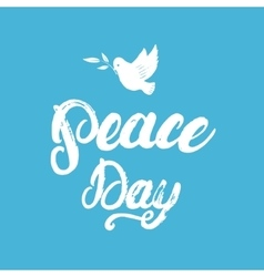 Peace Day hand written calligraphy lettering vector image