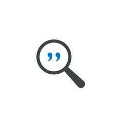 magnifying glass icon quotes icon vector image