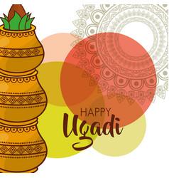 Happy ugadi traditional festival hindu celebration vector