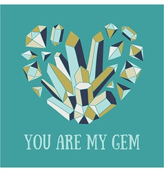 You are my gem vector
