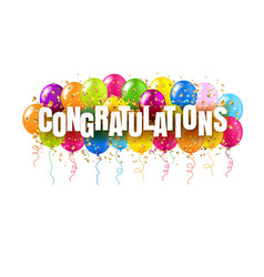 Congratulations card and colorful balloons white vector