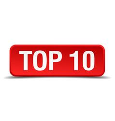 top 10 red 3d square button isolated on white vector image vector image