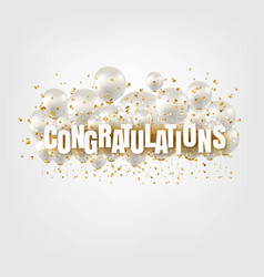 Congratulations card and white balloons white vector