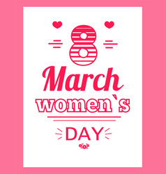 womens day eight march inscription greeting card vector image vector image