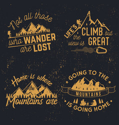 Going to the mountains is going home vector