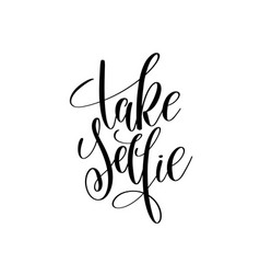 Motivation Quote Selfie Vector Images 17