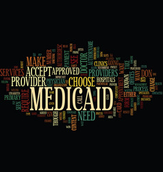 Medicaid providers text background word cloud vector