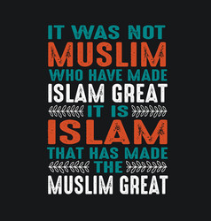 Muslim quote and saying good for print vector
