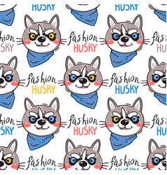 portrait puppys and inscription fashion husky dog vector image
