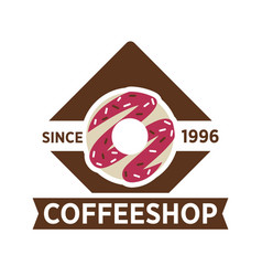 coffee shop since 1996 emblem with sweet donut vector image vector image