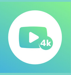 4k video content icon vector image