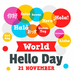 world hello day concept background flat style vector image