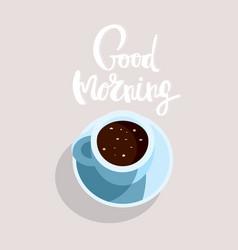 postcard good morning coffee calligraphy vector image