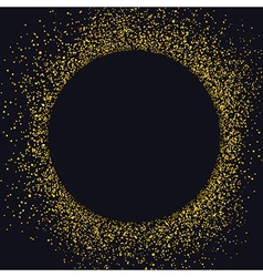 Gold sparkles on black background Black circle vector image