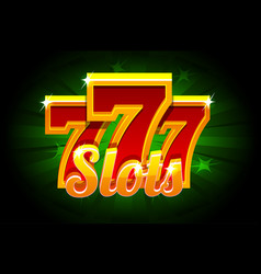slots 777 banner casino on green background vector image