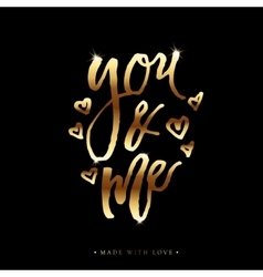 You and me greeting card with calligraphy vector