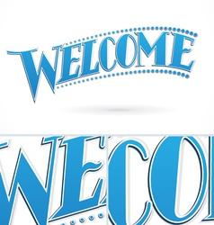 Blue welcome lettering design vector