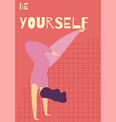 be yourself woman motivational flat card template vector image
