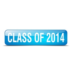 class of 2014 blue square 3d realistic isolated vector image