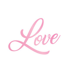 gradient pink isolated hand writing word love vector image