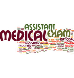 Medical assistant exam text background word cloud vector